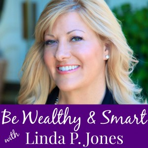 Be Wealthy & Smart Podcast
