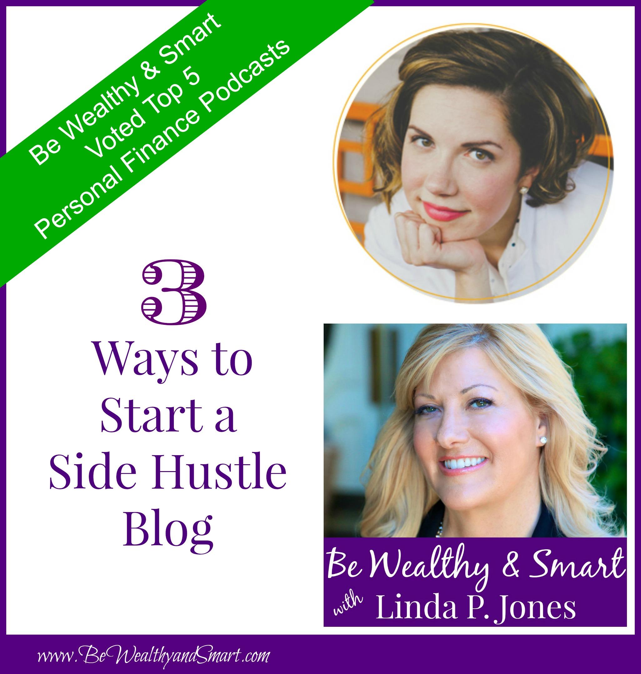 084: 3 Ways to Start a Side Hustle Blog